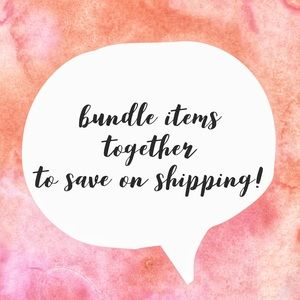 Other - Create a bundle to combine shipping costs!